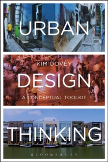 Urban Design Thinking : A Conceptual Toolkit, Paperback Book
