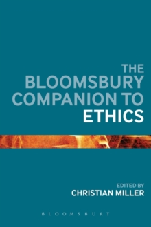 The Bloomsbury Companion to Ethics, Paperback Book