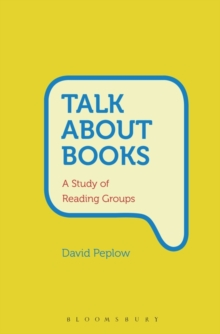 Talk About Books : A Study of Reading Groups, Hardback Book