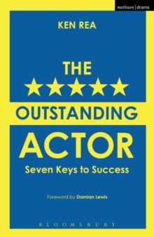 The Outstanding Actor : Seven Keys to Success, Paperback Book