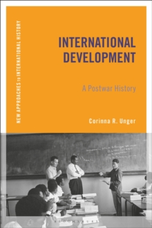 International Development : A Postwar History, EPUB eBook