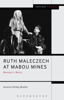 Ruth Maleczech at Mabou Mines : Woman's Work, Paperback Book