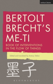 Bertolt Brecht's Me-Ti : Book of Interventions in the Flow of Things, Paperback Book
