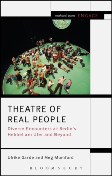 Theatre of Real People : Diverse Encounters at Berlin's Hebbel am Ufer and Beyond, Paperback Book