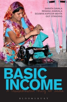 Basic Income : A Transformative Policy for India, Paperback / softback Book