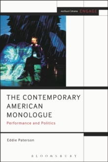 The Contemporary American Monologue : Performance and Politics, Paperback Book