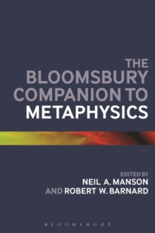The Bloomsbury Companion to Metaphysics, Paperback Book
