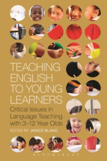 Teaching English to Young Learners : Critical Issues in Language Teaching with 3-12 Year Olds, Paperback Book