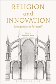 Religion and Innovation : Antagonists or Partners?, Paperback Book