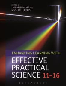 Enhancing Learning with Effective Practical Science 11-16, Hardback Book