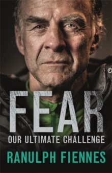 Fear: Our Ultimate Challenge Signed Edition, Hardback Book