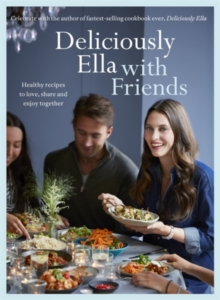 DELICIOUSLY ELLA WITH FRIENDS SIGNED, Hardback Book