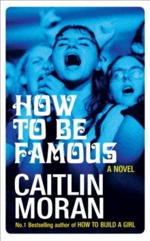 HOW TO BE FAMOUS SIGNED COPIES, Hardback Book