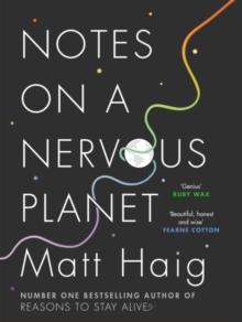 NOTES ON A NERVOUS PLANET SIGNED EDITION, Hardback Book