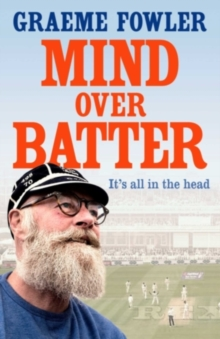 MIND OVER BATTER SIGNED EDITION, Hardback Book