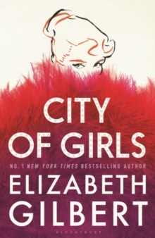 CITY OF GIRLS SIGNED EDITION, Hardback Book
