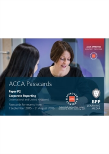 ACCA P2 Corporate Reporting (International) : Passcards, Spiral bound Book