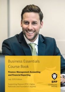 Business Essentials Finance: Management Accounting and Financial Reporting : Study Text, Paperback Book