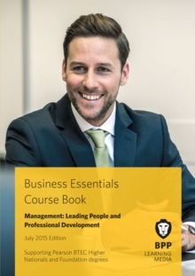 Business Essentials - Management : Leading People and Professional Development Course Book 2015, PDF eBook