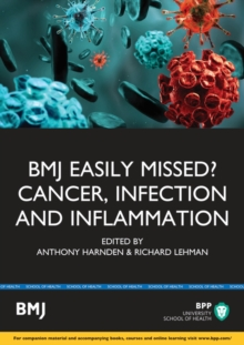 Easily Missed?: Cancer, Inflammation and Infection : Study Text, Paperback / softback Book