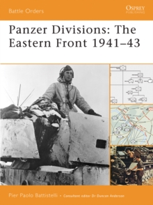 Panzer Divisions : The Eastern Front 1941 43, EPUB eBook