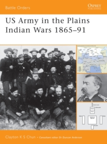 US Army in the Plains Indian Wars 1865 1891, EPUB eBook