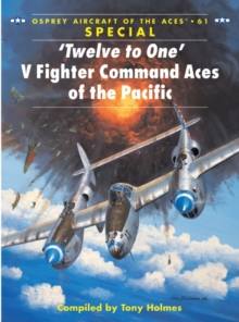 Twelve to One  V Fighter Command Aces of the Pacific, PDF eBook