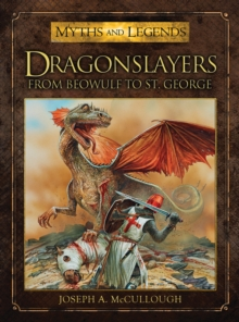 Dragonslayers : From Beowulf to St. George, EPUB eBook