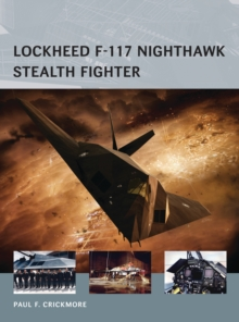 Lockheed F-117 Nighthawk Stealth Fighter, Paperback Book