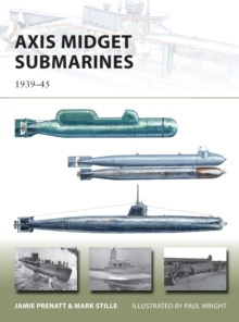 Axis Midget Submarines : 1939-45, Paperback / softback Book