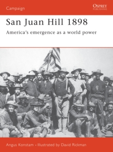 San Juan Hill 1898 : America's Emergence as a World Power, EPUB eBook