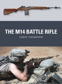 The M14 Battle Rifle, Paperback Book