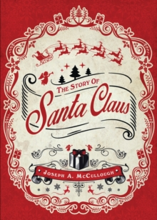 The Story of Santa Claus, PDF eBook