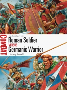 Roman Soldier vs Germanic Warrior : 1st Century AD, Paperback / softback Book