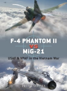 F-4 Phantom II vs MiG-21 : USAF & VPAF in the Vietnam War, EPUB eBook