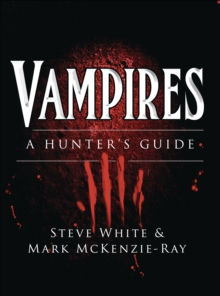 Vampires : A Hunter's Guide, Paperback / softback Book