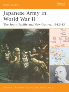 Japanese Army in World War II : The South Pacific and New Guinea, 1942 43, PDF eBook