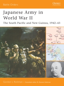 Japanese Army in World War II : The South Pacific and New Guinea, 1942 43, EPUB eBook