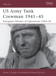 US Army Tank Crewman 1941 45 : European Theater of Operations (ETO) 1944 45, EPUB eBook