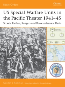 US Special Warfare Units in the Pacific Theater 1941 45 : Scouts, Raiders, Rangers and Reconnaissance Units, EPUB eBook