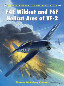 F4F Wildcat and F6F Hellcat Aces of VF-2, Paperback Book