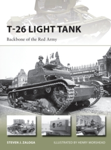 T-26 Light Tank : Backbone of the Red Army, Paperback Book