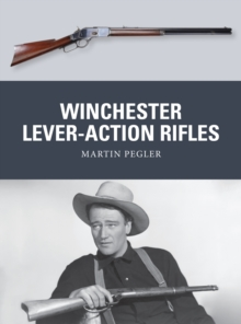 Winchester Lever-Action Rifles, Paperback / softback Book