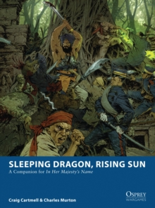 Sleeping Dragon, Rising Sun : A Companion for In Her Majesty's Name, Paperback Book