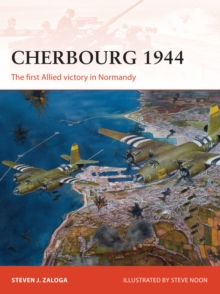 Cherbourg 1944 : The first Allied victory in Normandy, EPUB eBook