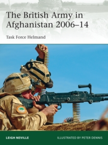 The British Army in Afghanistan 2006-14 : Task Force Helmand, Paperback Book