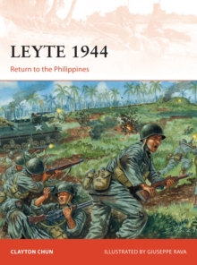 Leyte 1944 : Return to the Philippines, Paperback Book