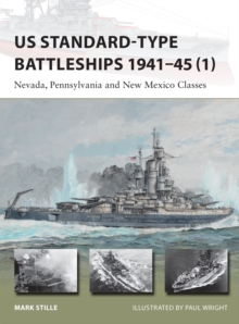 US Standard-type Battleships 1941 45 (1) : Nevada, Pennsylvania and New Mexico Classes, EPUB eBook