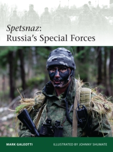 Spetsnaz : Russia's Special Forces, Paperback Book