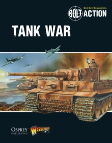 Bolt Action: Tank War, Paperback Book